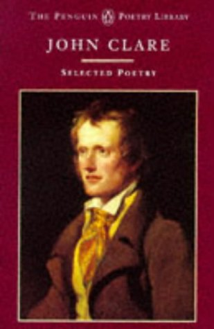 9780140586169: John Clare: Selected Poetry (Penguin Poetry Library)