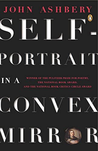 9780140586688: Ashbery John : Self-Portrait in A Convex Mirror(R/I) (Penguin Poets)