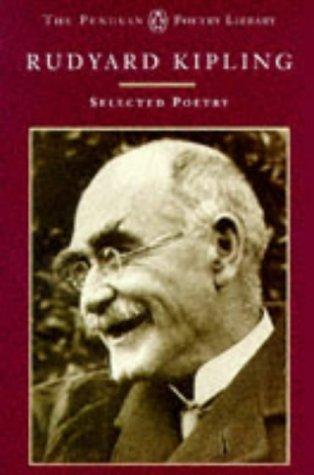 Selected Poems (Penguin Poetry Library): Kipling, Rudyard