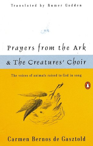 9780140586770: Prayers from the Ark and the Creatures' Choir (Penguin Poets)
