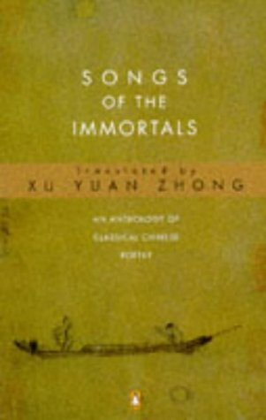 9780140586855: Songs of the Immortals: Anthology of Classical Chinese Poetry (Penguin Poetry)