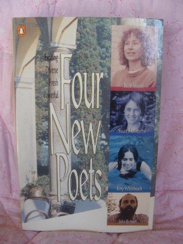 9780140586978: Four New Poets: John Bennett, Susan Hawthorne, Beate Josephi, Terry Whitebeach (Australian Poetry Series)
