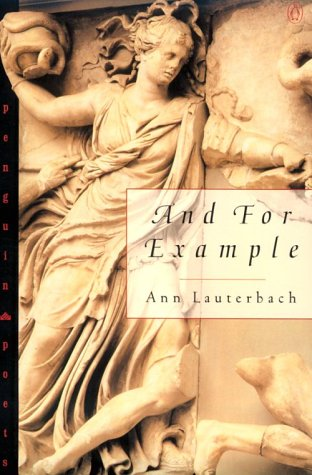And, for Example.: Anne Lauterbach.