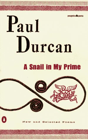 9780140587203: A Snail in My Prime: New and Selected Poems (Poets, Penguin)