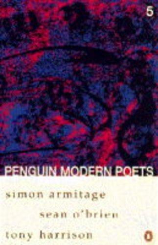 9780140587470: Penguin Modern Poets: Simon Armitage, Sean O'Brien, Tony Harrison Bk. 5