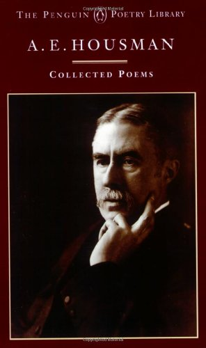 9780140587500: A.E. Housman: Collected Poems (Penguin Poetry Library)