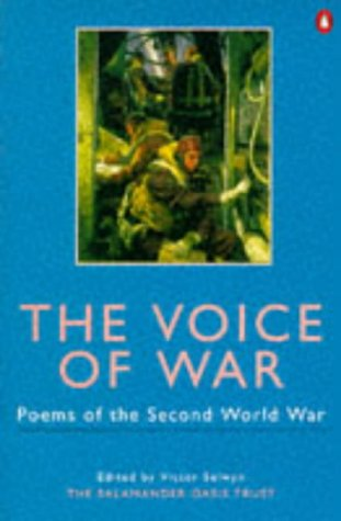 9780140587616: The Voice of War: Poems of World War Two (Salamander Oasis Trust)