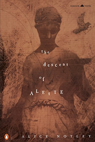 9780140587647: The Descent of Alette (Penguin Poets)