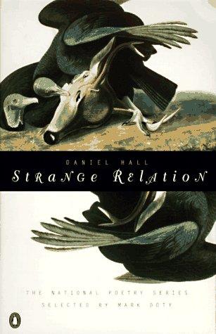 Strange Relation (National Poetry Series): Hall, Daniel
