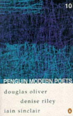 9780140587821: Penguin Modern Poets: Douglas Oliver, Denise Riley, Iain Sinclair Bk. 10