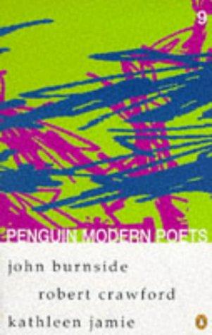 9780140587852: Penguin Modern Poets: John Burnside, Robert Crawford, Kathleen Jamie Bk. 9