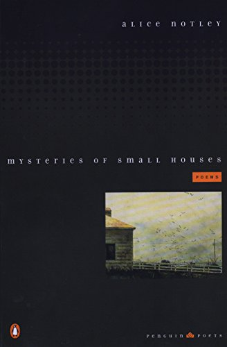 9780140588965: Mysteries of Small Houses: Poems (Penguin Poets)