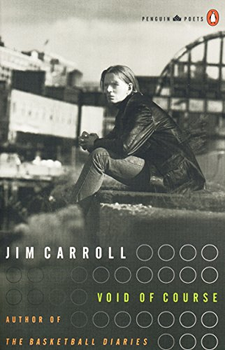 Void of Course: Poems, 1994-1997.: CARROLL, Jim.