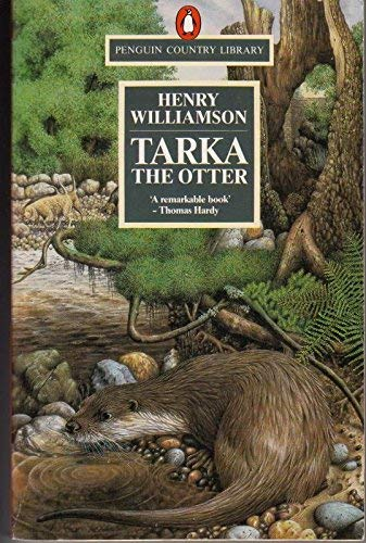Tarka the Otter (Country Library): Henry Williamson, C.F.