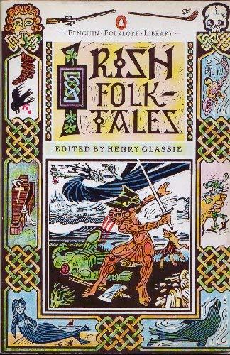 9780140595093: Irish folktales