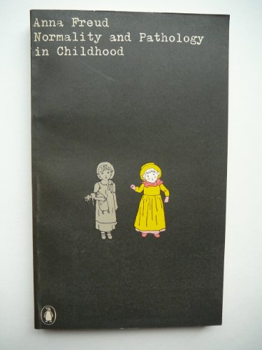 9780140600209: Normality and Pathology in Childhood (University Books)