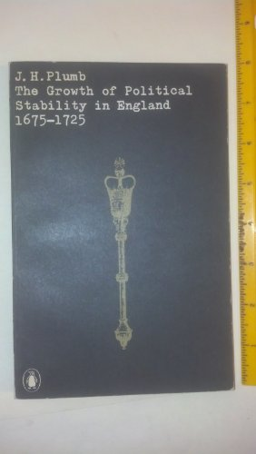 9780140600315: Growth of Political Stability in England, 1675-1725 (University Books)