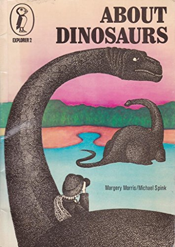 9780140610024: About Dinosaurs