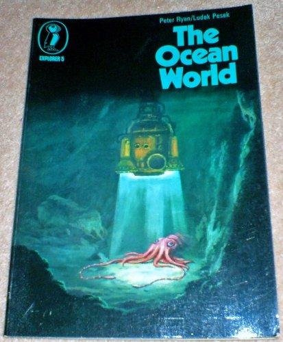 9780140610048: The Ocean World (Explorers S.)