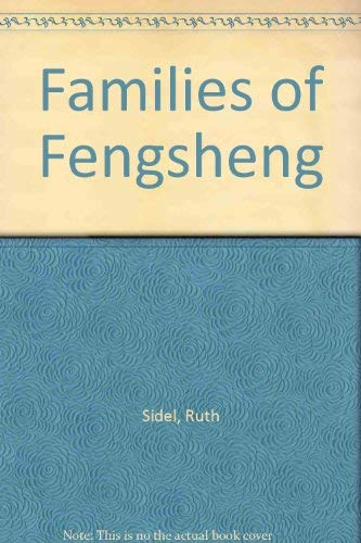 Families of Fengsheng: Urban Life in China