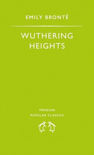 9780140620122: Wuthering Heights (Penguin Popular Classics)