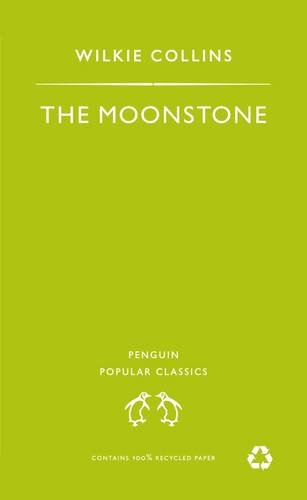 The Moonstone (Penguin Popular Classics): Collins, Wilkie