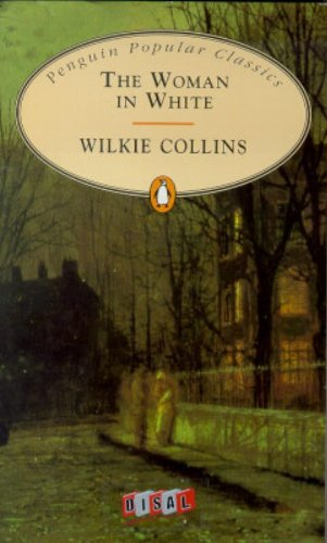 9780140620245: The Woman in White (Penguin Popular Classics)