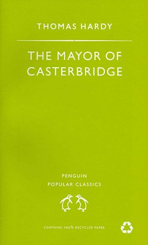 Mayor of Casterbridge (Penguin Popular Classics): Thomas Hardy