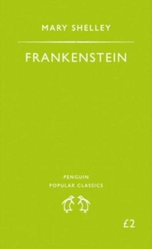 9780140620306: Frankenstein (Penguin Popular Classics)