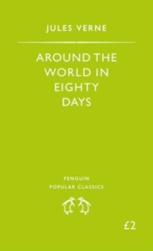 9780140620320: Around The World in Eighty Days (Penguin Popular Classics)