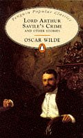 9780140620535: Lord Arthur Savile's Crime and other Stories (Penguin Popular Classics) Complete and Unabridged