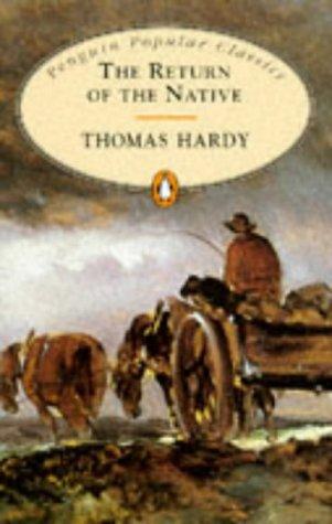 9780140620559: Return of the Native (Penguin Popular Classics)