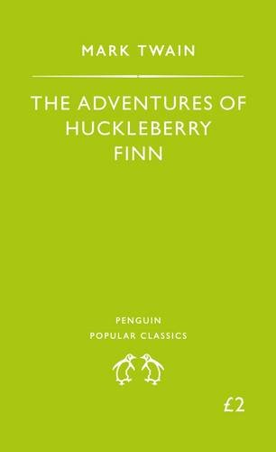 9780140620641: The Adventures of Huckleberry Finn (Penguin Popular Classics)