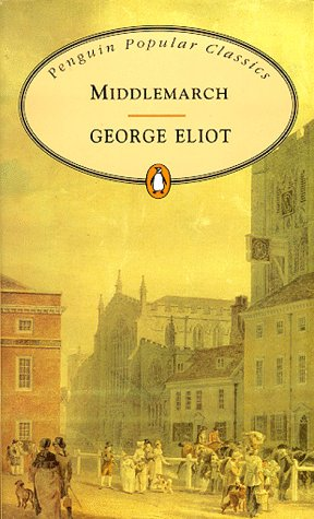 9780140620764: Middlemarch (Penguin Popular Classics)