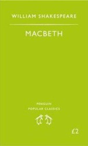 Macbeth (Penguin Popular Classics): William Shakespeare