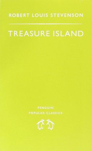 Treasure Island (Penguin Popular Classics): Robert Louis Stevenson