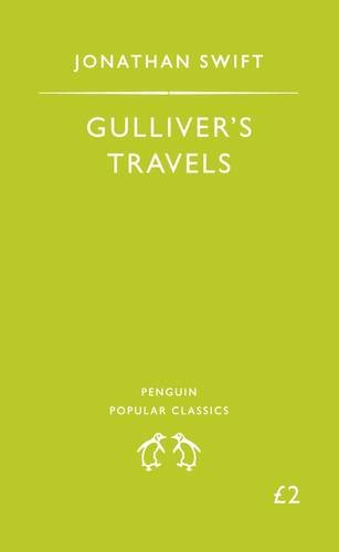 Gulliver's Travels. Penguin Popular Classics. Complete and Unabridged