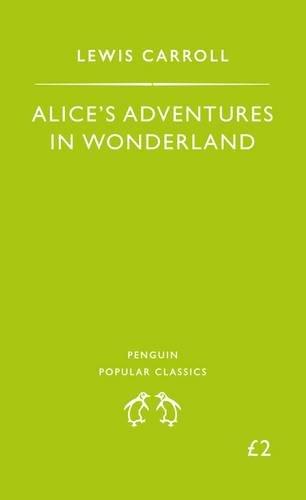 9780140620863: Alice's Adventures in Wonderland (Penguin Popular Classics)
