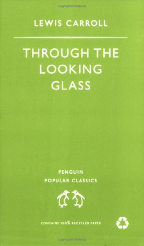 9780140620870: Through the Looking Glass (Penguin Popular Classics)