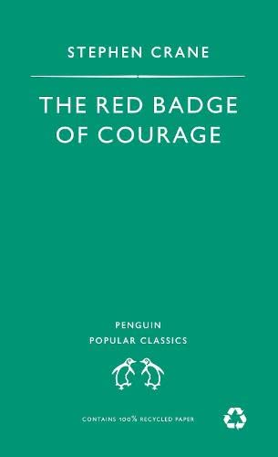9780140620894: Red Badge of Courage (Penguin Popular Classics)