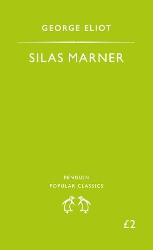 9780140620917: Silas Marner: The Weaver of Raveloe (Penguin Popular Classics)
