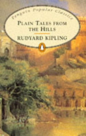 9780140620924: Plain Tales from the Hills (Penguin Popular Classics)