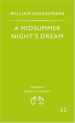 9780140620955: A Midsummer Night's Dream (Penguin Popular Classics)