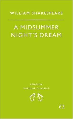 A Midsummer Night's Dream (Penguin Popular Classics): William Shakespeare