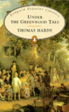 9780140620962: Under the Greenwood Tree (Penguin Popular Classics)