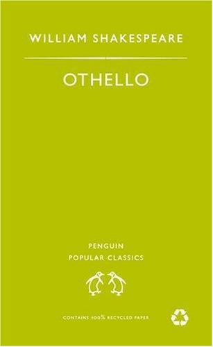 Othello (Penguin Popular Classics): William Shakespeare