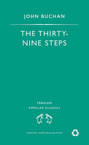 The Thirty-Nine Steps (Penguin Popular Classics): Buchan, John