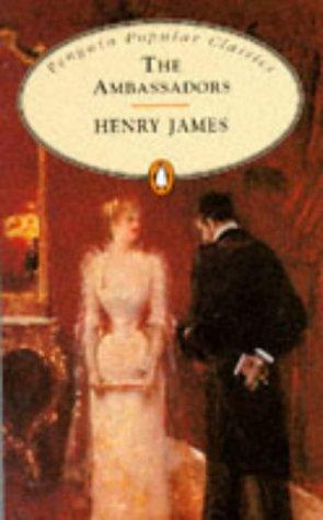 9780140621112: The Ambassadors (Penguin Popular Classics) (English and Spanish Edition)