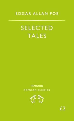 9780140621167: Selected Tales (Penguin Popular Classics)