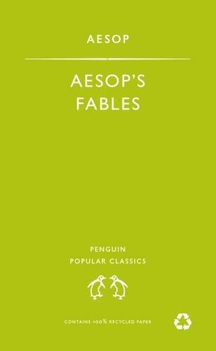 9780140621280: Aesop's Fables (Penguin Popular Classics)